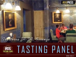 iROG TASTING PANEL - Firenze, Trattoria ZA-ZA - Taster Panel: Claudio Gori (redazione@irog.it)